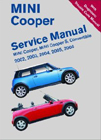 MINI Cooper Service Manual: MINI Cooper, MINI Cooper S, Convertible 2002, 2003, 2004, 2005, 2006 [with Diagnostic Trouble Code Manual]