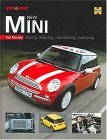 You & Your New MINI: Buying, Enjoying, Maintaining, Modifying