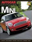 New MINI: The Best Words, Photos and Data from the World's Oldest Car Magazine