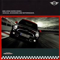 MINI JOHN COOPER WORKS. VEHICLES, ACCESSORIES AND MOTORINGGEAR. [2011]