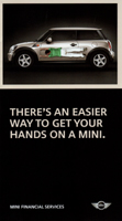 THERE'S AN EASIER WAY TO GET YOUR HANDS ON A MINI.