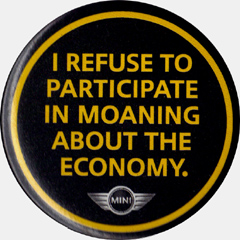 I REFUSE TO PARTICIPATE IN MOANING ABOUT THE ECONOMY pin