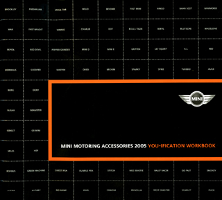 MINI MOTORING ACCESSORIES 2005 YOU-IFICATION WORKBOOK