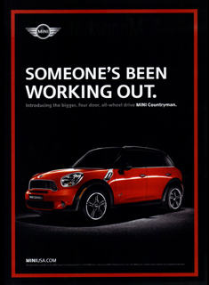 MINI Countryman print ad SOMEONE'S BEEN WORKING OUT.