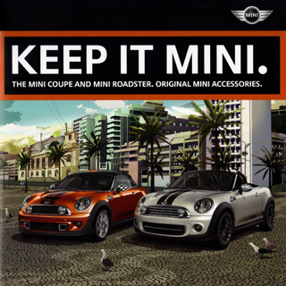 KEEP IT MINI. MINI Coupe and Roadster accessories brochure
