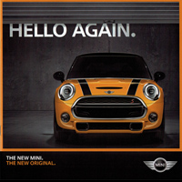 HELLO AGAIN. THE NEW MINI. THE NEW ORIGINAL.