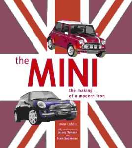 The Mini: The Making of a Modern Icon