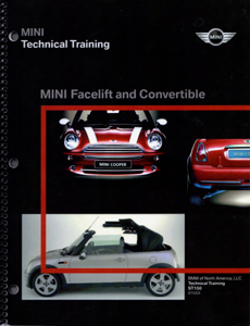 MINI Facelift and Convertible Technical Training manual