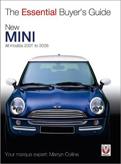 New MINI: All Models 2001 to 2006 (The Essential Buyer's Guide)