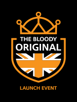 THE BLOODY ORIGINAL LAUNCH EVENT